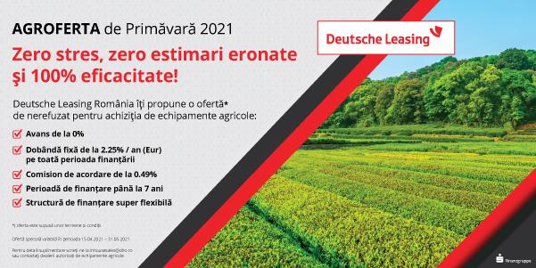 Campania de Primăvară 2021 Deutsche Leasing pentru achiziția de echipamente agricole. După un an 2020 dificil, intrăm mai optimisti într-un nou an agricol
